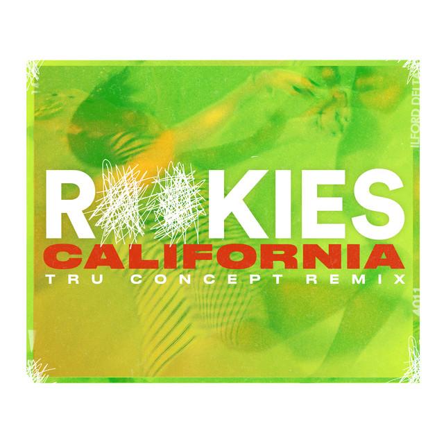 California (TRU Concept Remix)