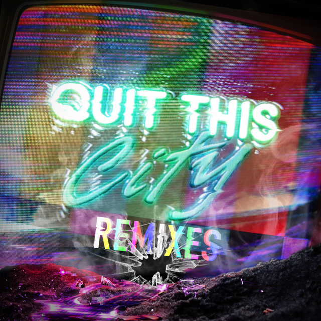 Quit This City (Remixes)