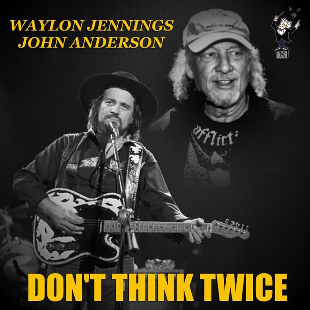 Waylon Jennings Don't Think Twice album cover