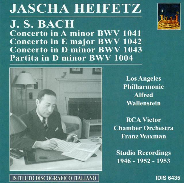 Bach, J.S.: Violin Music - Bwv 1004, 1041, 1043 (Heifetz) (1946, 1952, 1953) Albumcover