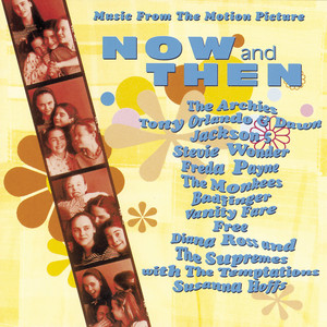 "Music From The Motion Picture ""Now And Then"" - Tony Orlando And Dawn"