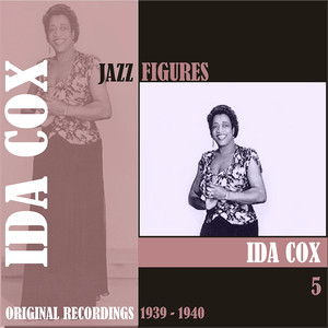 Jazz Figures / Ida Cox, (1939 - 1940), Volume 5 album