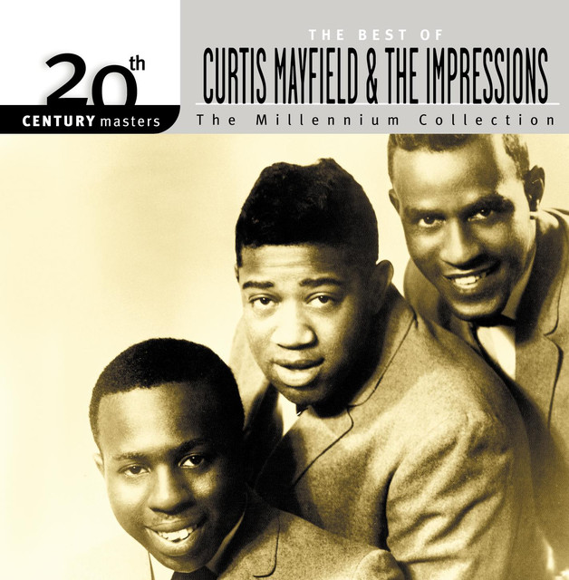 Curtis Mayfield, The Impressions 20th Century Masters: The Millennium Collection: The Best of Curtis Mayfield & The Impressions album cover
