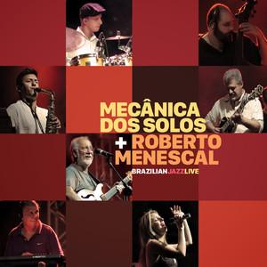 Roberto Menescal, Mecanica Dos Solos Bye Bye Brasil cover