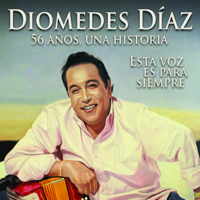 Diomedes Díaz - 56 Años, 56 Exitos, Una Historia