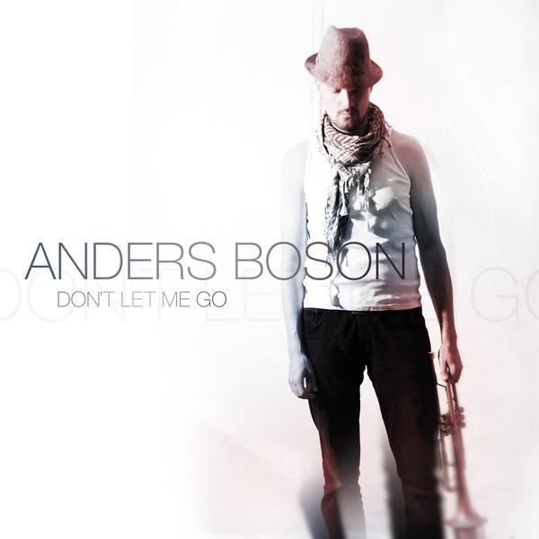 Skivomslag för Anders Boson: Don't Let Me Go