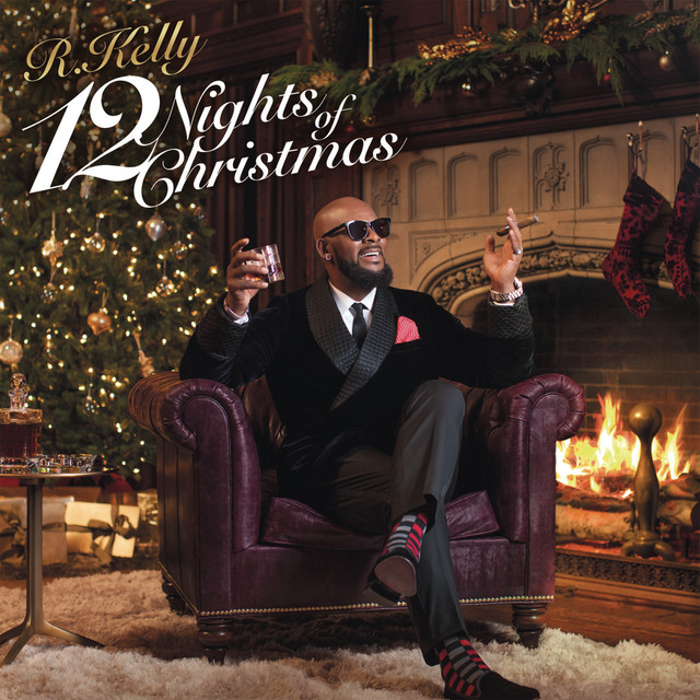 Album cover for 12 Nights Of Christmas by R. Kelly