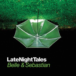 Late Night Tales - Belle & Sebastian [Remastered Edition] Albumcover