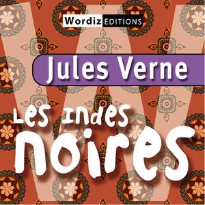 Jules Verne: Les Indes Noires Audiobook