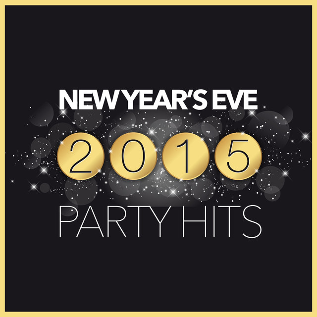 Various Artists New Year's Eve 2015: Party Hits album cover