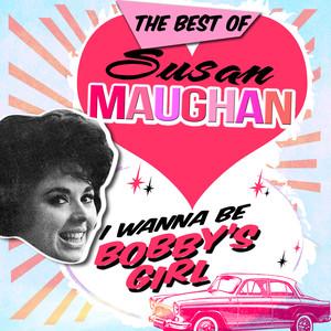 I Wanna Be Bobby's Girl - The Best Of album