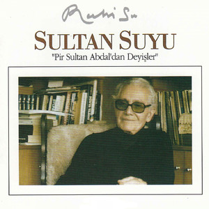 Sultan Suyu - Pir Sultan Abdaldan Deyişler Albümü