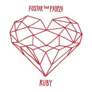 Album cover for Ruby by Foster The People