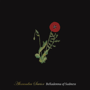 Belladonna of Sadness - Alexandra Savior
