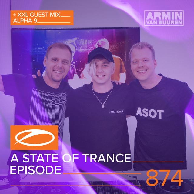 A State Of Trance Episode 874 (+XXL Guest Mix: ALPHA 9)