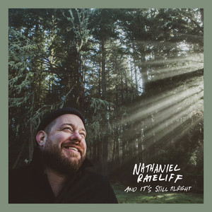 And It's Still Alright - Nathaniel Rateliff