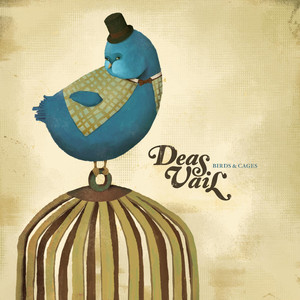 Birds & Cages - Deas Vail