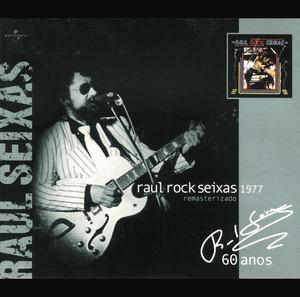 Raul Rock Seixas - Raul Seixas