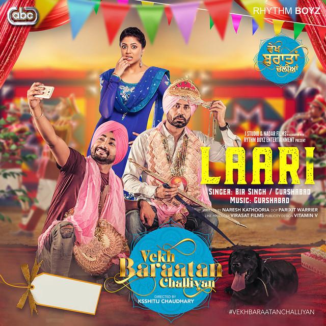 Laari From Vekh Baraatan Challiyan Soundtrack By Bir Singh On