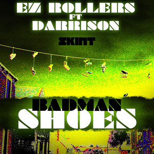 Badman Shoes (feat. Darrison)