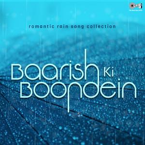 Romantic Rain Song Collection: Baarish Ki Boondein album