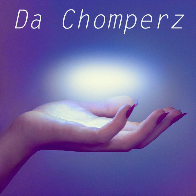 Album cover for Da Chomperz by Da Chomperz