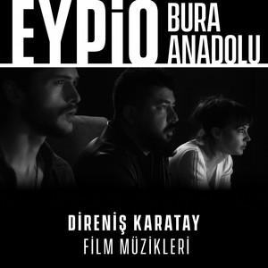 Bura Anadolu (Direniş Karatay Orijinal Film Müziği) Albümü