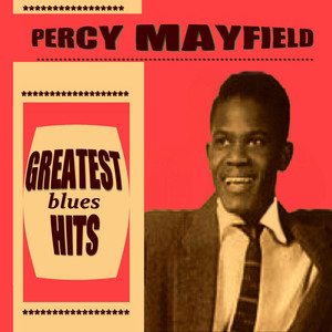 Percy Mayfield Greatest Blues Hits album