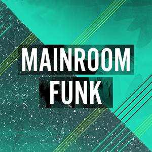 Mainroom Funk Albumcover
