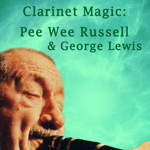 Pee Wee Russell, George Lewis Exactly Like You cover