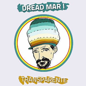 Transparente - Dread Mar I