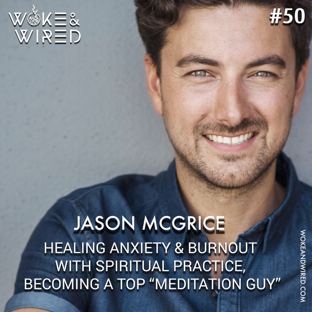 50: Healing Anxiety and Burnout with Spiritual Practice