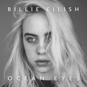Ocean Eyes - Billie Eilish