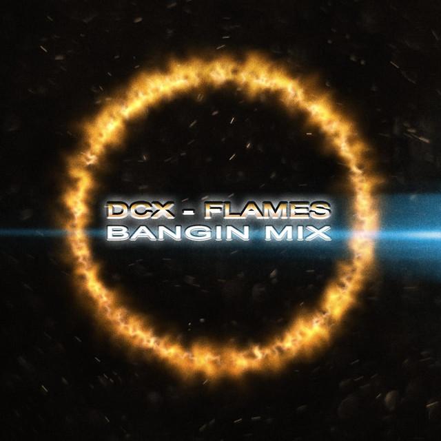 Flames (Bangin' Mix)