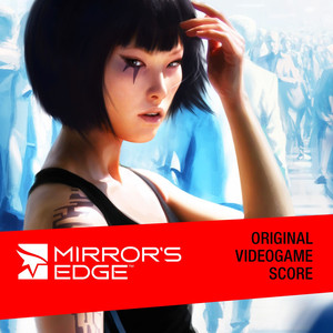 Mirror's Edge (Original Videogame Score) album