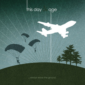 ...Always Leave The Ground. - This Day And Age