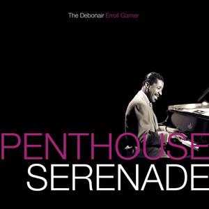 Penthouse Serenade - The Debonair Erroll Garner album