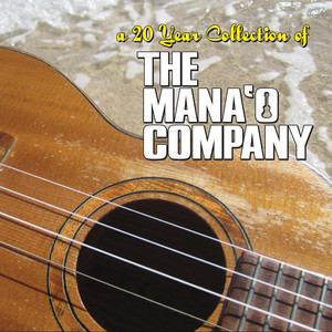 A 20 Year Collection of the Mana'o Company - The Mana'o Company
