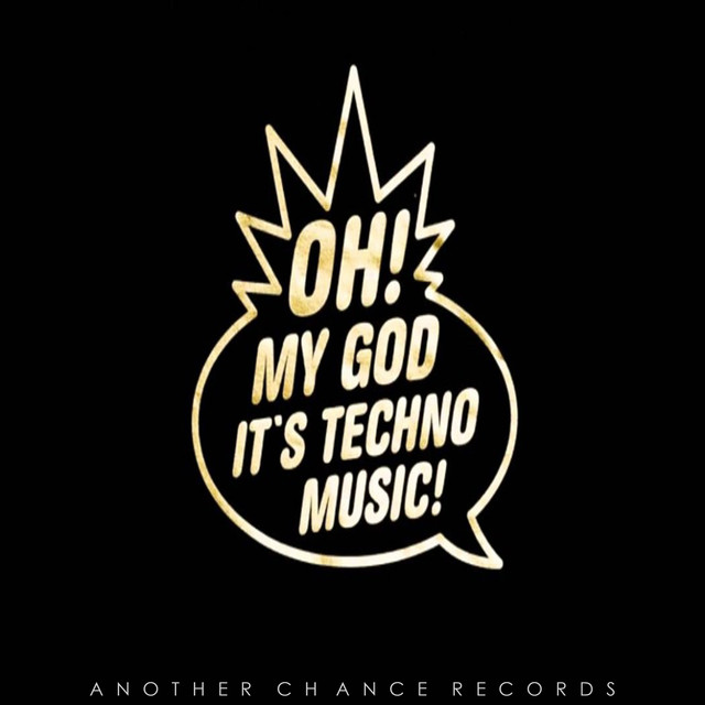 Various Artists – Oh! My God It's Techno Music on Spotify