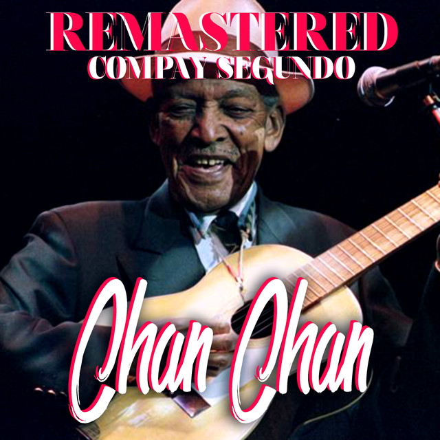 Chan Chan (Remastered)