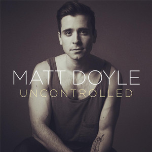 Uncontrolled - Matt