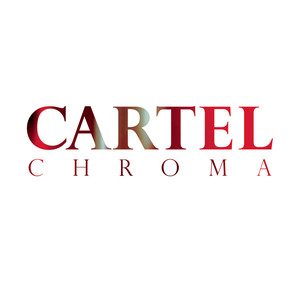 Chroma - Cartel
