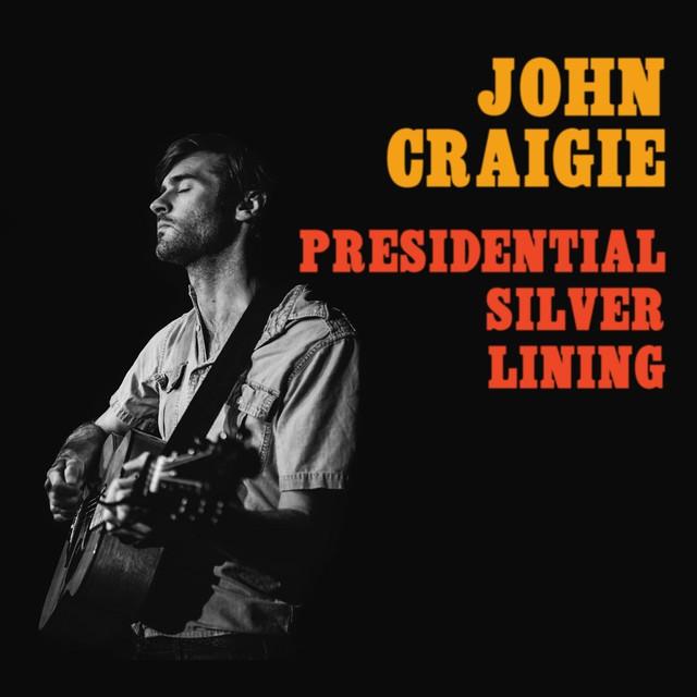 Presidential Silver Lining Live Bpm Key John Craigie
