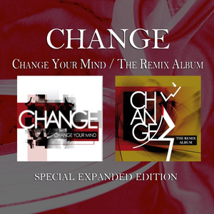 Change Your Mind / The Remix Album (Special Expanded Edition)