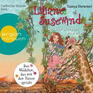 Liliane Susewind - Giraffen übersieht man nicht (Ungekürzte Lesung) Audiobook