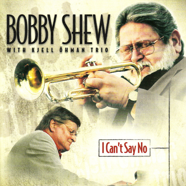 Bobby Shew I Can't Say No album cover