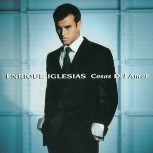 Cosas Del Amor - Enrique Iglesias
