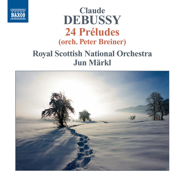 Debussy: Préludes, Books 1 & 2 (orch. Breiner)