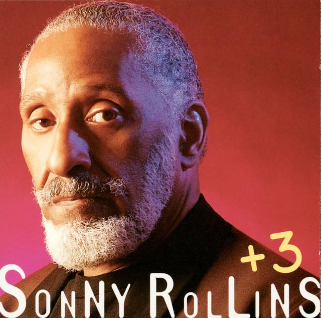 Sonny Rollins + 3