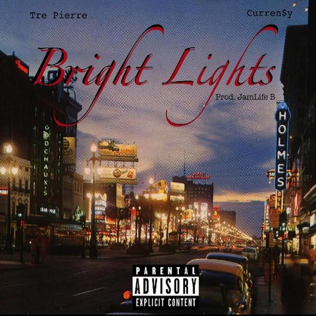 Bright Lights (feat. Curren$y)